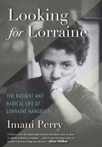Hansberry is the subject of a new book by Imani Perry, a professor of African American Studies at Princeton University.BEACON PRESS