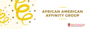 Banner image for the African American Affinity Group