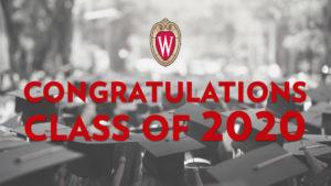 Graphic congratulating the UW–Madison graduating Class of 2020