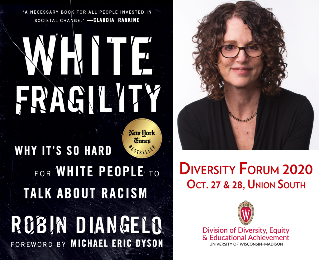 Graphic promoting the Diversity Forum keynote speaker, Robin DiAngelo