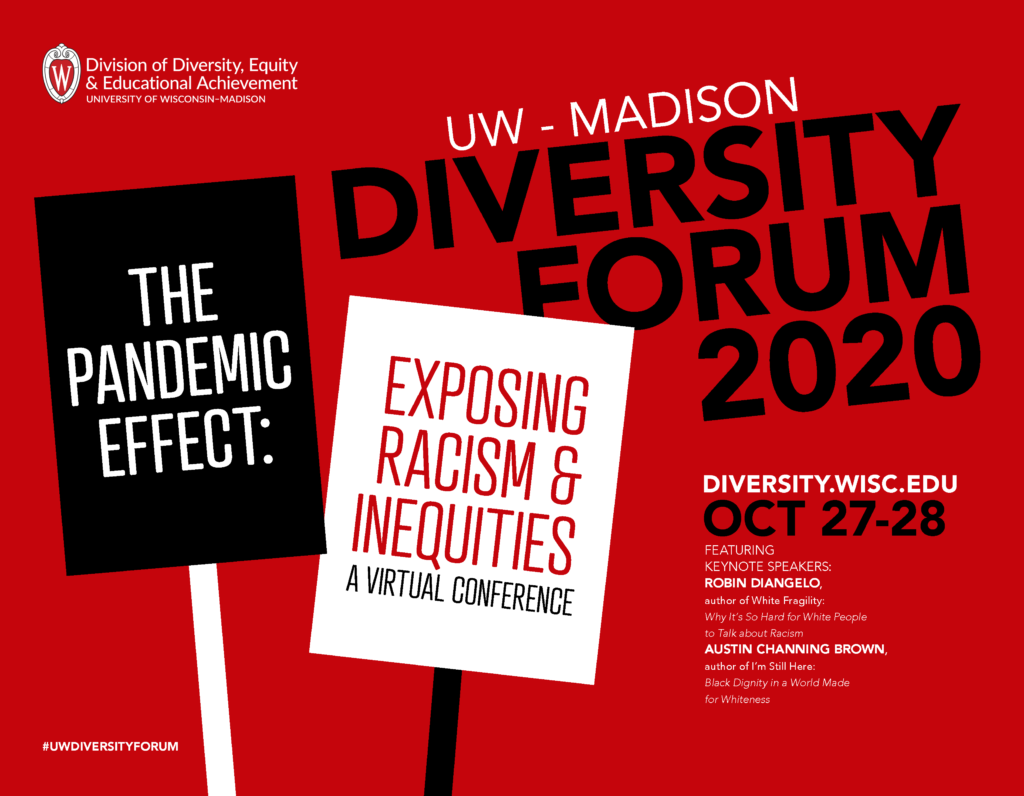 "Poster for the 2020 Diversity Forum featuring illustrations of protest signs featuring the event title: ""The Pandemic Effect: Exposing Racism & Inequities"""