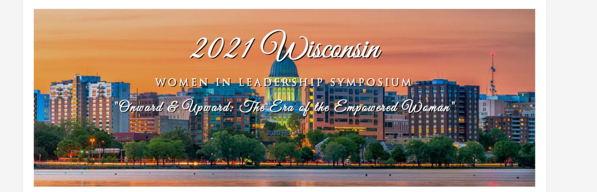 2021 Wisconsin Women in Leadership Symposium