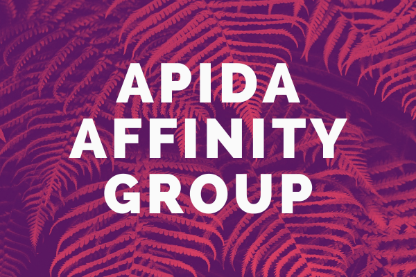 "Decorative image showing a fern with words overlaid: ""APIDA Affinity Group"""