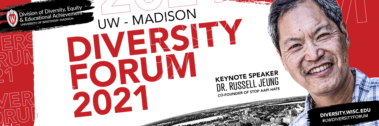 "Graphic in red, white and black with a headshot photo of Russell Jeung and the words ""UW–Madison Diversity Forum 2021. Keynote speaker Dr. Russell Jeung, co-founder of Stop AAPI Hate."""