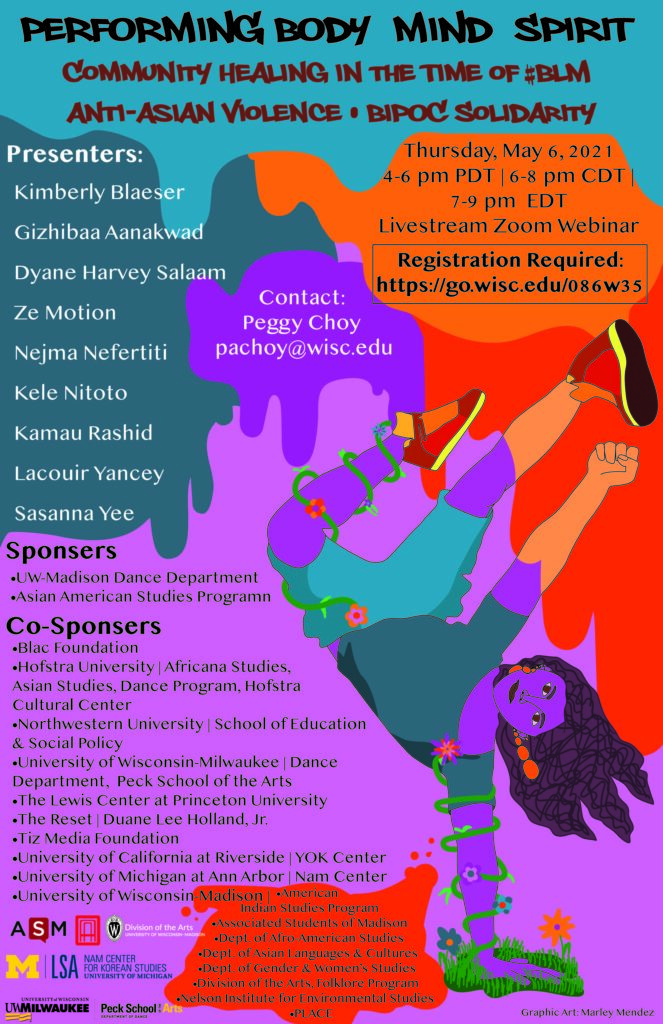 The event poster was created by a UW-Madison undergraduate, Marley Mendez, the winner of the Performing Body Mind Spirit student graphic art award!