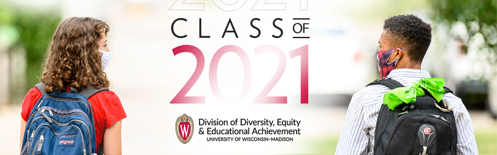 "Two people wearing backpacks and colorful face masks look at each other with the DDEEA logo and ""Class of 2021"" inserted in the space between them."