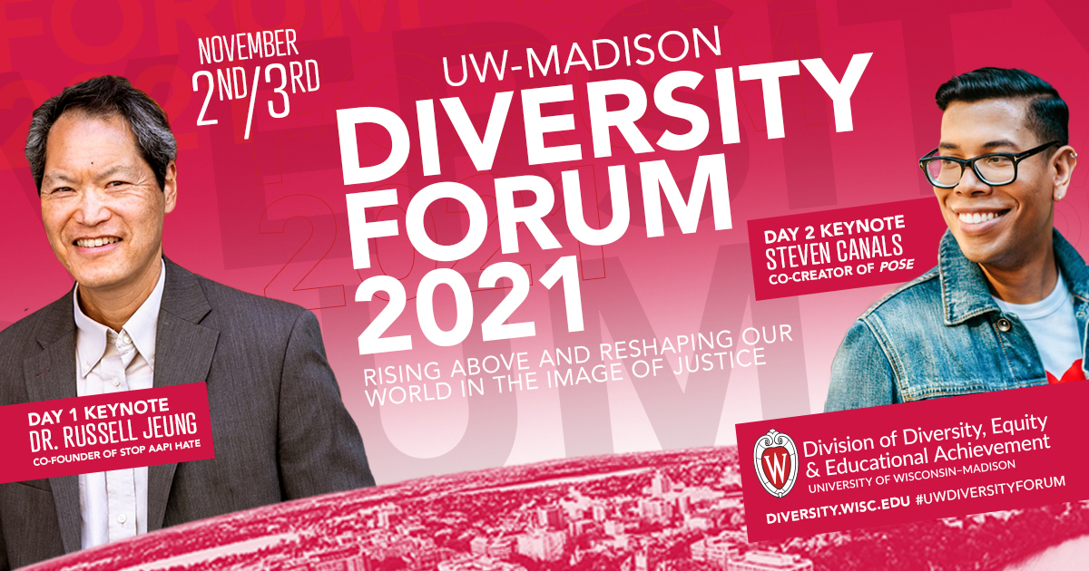 A graphic advertizing the 2021 Diversity Forum on Nov. 2 and 3, featuring pictures of keynote speakers Dr. Russel Jeung and Steven Canals