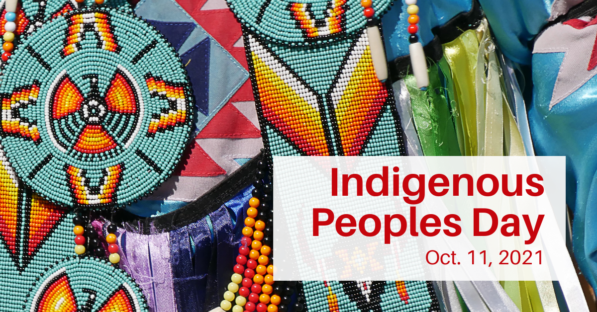 """An image with traditional Native American beadwork with """"Indigenous Peoples Day Oct. 11, 2021"""" written over it."""
